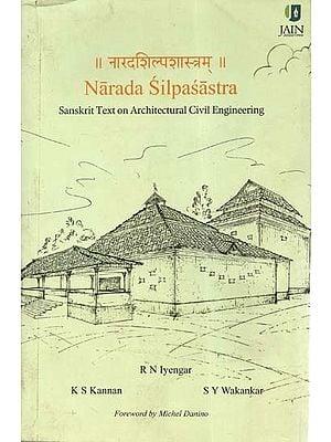 नारदशिल्पशास्त्रम् - Narada Silpasastra (Sanskrit Text On Architectural Civil Engineering)