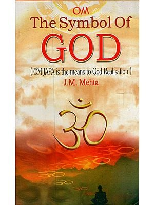 Om- The Symbol of God (Om Japa is the Means to God Realisation)