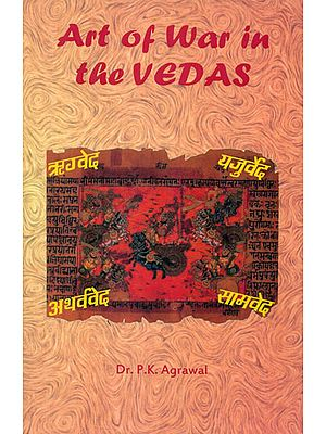 Art of War in the Vedas