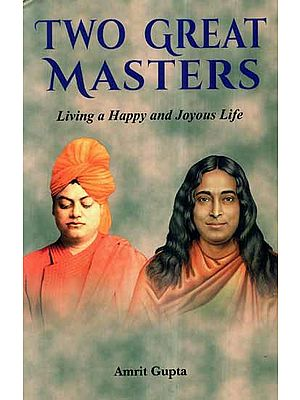 Two Great Masters- Living a Happy and Joyous Life