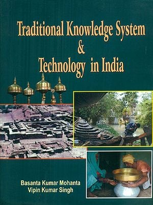 Traditional Knowledge System & Technology in India