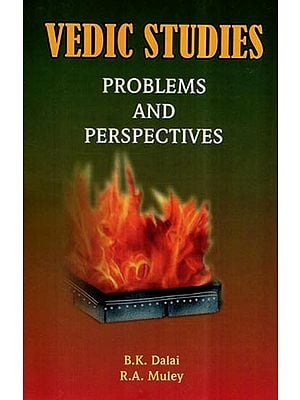 Vedic Studies- Problems and Perspectives