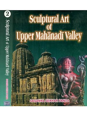 Sculptural Art of Upper Mahanadi Valley (Set of 2 Volumes)