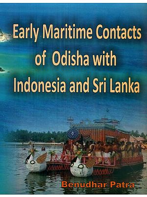 Early Maritime Contacts of Odisha with Indonesia and Sri Lanka