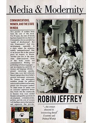Media and Modernity- Communications, Women, and The State in India