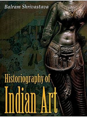 Historiography of Indian Art