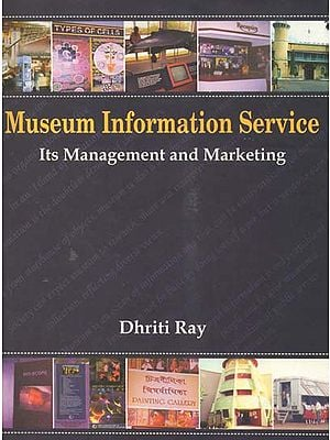 Museum Information Service- Its Management and Marketing