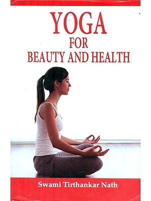 Yoga for Beauty and Health