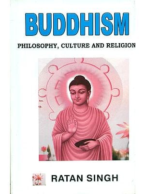 Buddhism - Philosophy, Culture and Religion