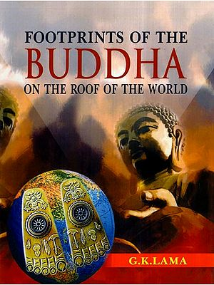 Footprints of The Buddha- On The Roof of The World
