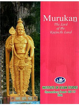 Murukan- The Lord of The Kurinci Land- Collected Papers of The First International Conference on Murukan Skanda (An Old and Rare Book)