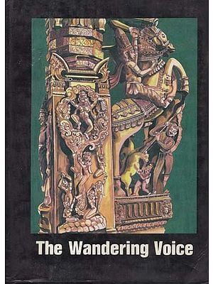 The Wandering Voice - Three Ballads from Palm Leaf Manuscripts (An Old and Rare Book)
