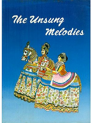 The Unsung Melodies - Folklore of Tamilnadu (An Old and Rare Book)