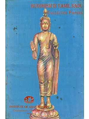 Buddhism in Tamil Nadu - Collected Papers (An Old and Rare Book)