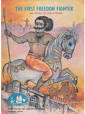 The First Freedom Fighter: The Story of Pulittevan (An Old and Rare Book in Tamil)