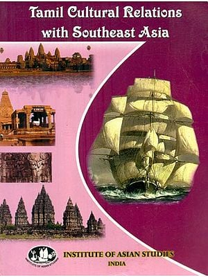 Tamil Cultural Relations with Southeast Asia