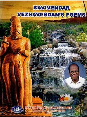 Kavivendar Vezhavendan's Poems