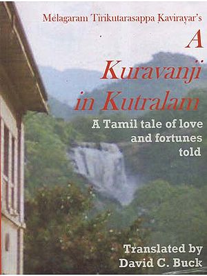 A Kuravanji in Kutralam- A Tamil Tale of Love and Fortunes Told