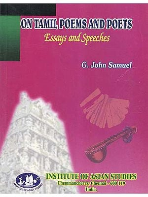 On Tamil Poems and Poets (Essays and Speeches)