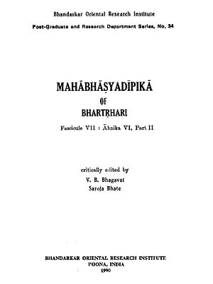 Mahabhasya Dipika of Bhartrhari - Fascicule VII : Ahnika VI, Part II (An Old and Rare Book)