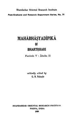 Mahabhasya Dipika of Bhartrhari - Fascicule V : Ahnika II (An Old and Rare Book)