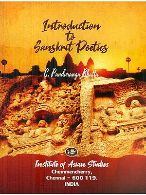 Introduction to Sanskrit Poetics