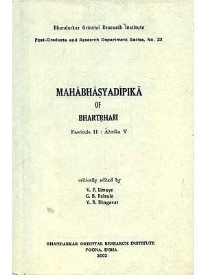 Mahabhasya Dipika of Bhartrhari - Fascicule II : Ahnika V