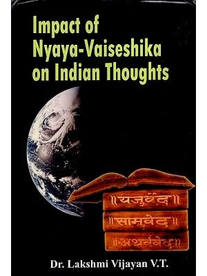 Impact of Nyaya- Vaiseshika on Indian Thoughts