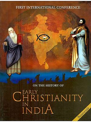 First International Conference - The History of Early Christianity in India