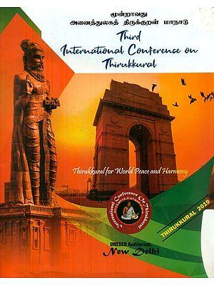 Third International Conference on Thirukkural - Thirukkural for World Peace and Harmony