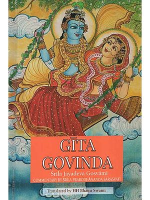 Gita Govinda With the Commentaries of Srila Prabodhananda Sarasvati