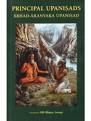 Principal Upanisads- Brhad-Aranyaka Upanisad