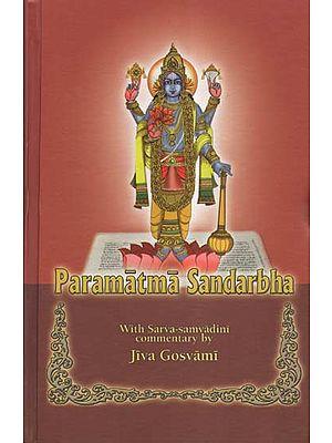 Paramatma Sandarbha With Sarva-Samvadini Commentary by Jiva Gosvami