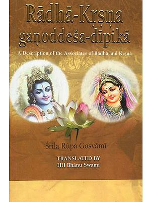 Radha-Krsna Ganoddesa-Dipika (A Description of the Associates of Radha and Krsna)