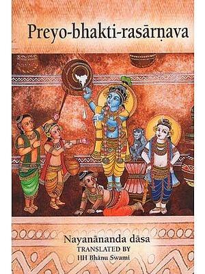 Preyo-Bhakti-Rasarnava