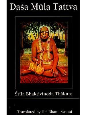 Dasa Mula Tattva (With English Transliteration)