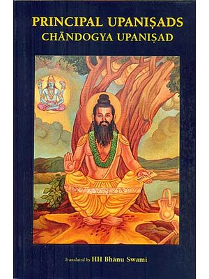 Principal Upanisads Chandogya Upanisad with Brief Commentary of Ranga Ramanuja
