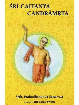 Sri Caitanya Candramrta (With English Transliteration)