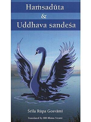 Hamsaduta and Uddhava Sandesa (With English Transliteration)