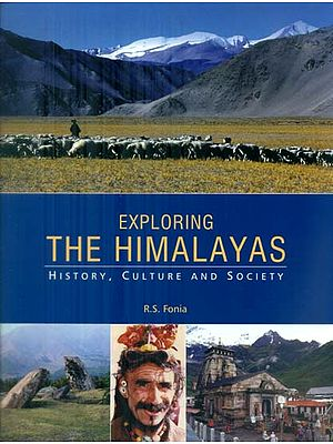 Exploring The Himalayas - History,Culture and Society