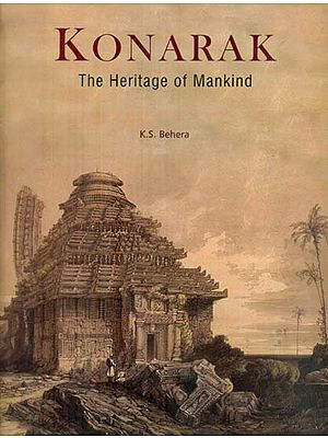 Konarak - The Heritage of Mankind