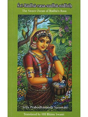 Sri-Radha-Rasa-Sudha-Nidhih (The Sweet Ocean of Radha's Rasa)