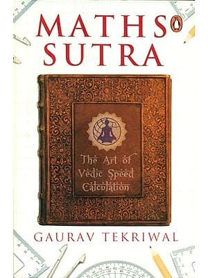 Maths Sutra - The Art of Vedic Speed Calculation