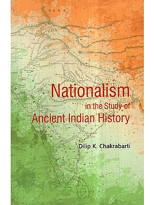 Nationalism in the Study of Ancient Indian History