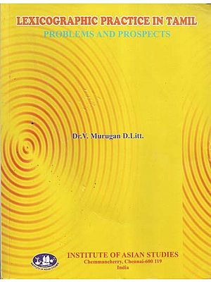 Lexicographic Practice in Tamil- Problems and Prospects (An Old and Rare Book)