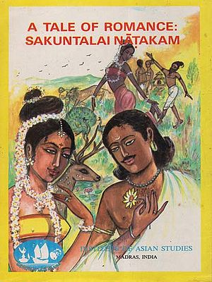 A Tale of Romance: Sakuntalai Natakam (An Old and Rare Book)