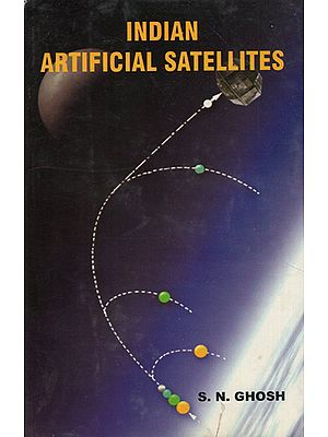 Indian Artificial Satellites (An Old Book)