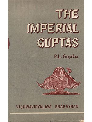 The Imperial Guptas- Vol- 1 (An Old and Rare Book)