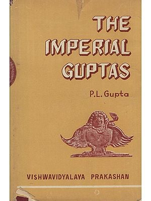 The Imperial Guptas - Vol- II (An Old and Rare Book)