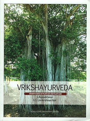 Vrikshayurveda- Ancient Science of Plant Life and Plant Care